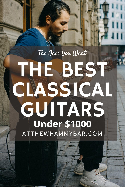 Best Classical Guitars Under 1000