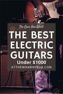 Bold - Best Electric Guitars Under 1000 - Pin